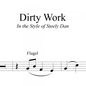 Dirty Work - Steely Dan 3-Horn Chart