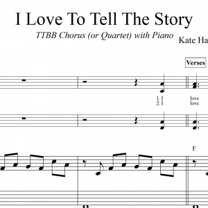 I Love To Tell The Story - TTBB Men's Chorus (or Quartet) with Piano