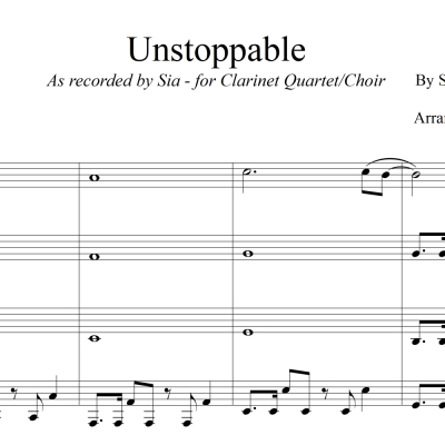 Unstoppable - Sia - for Clarinet Quartet/Choir