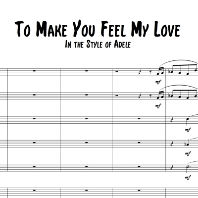 To Make You Feel My Love - Trombone or Vocal Solo with Big Band