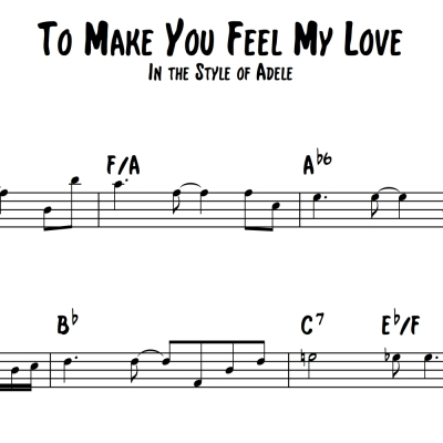 To Make You Feel My Love - Vocal Lead Sheet