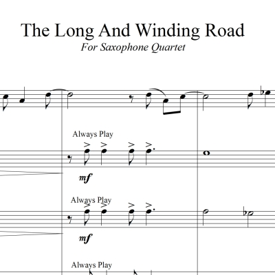 The Long And Winding Road - the Beatles - for SATB Saxophone Quartet