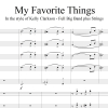 My Favorite Things - In the style of Kelly Clarkson - Full Big Band and opt Strings accmpt