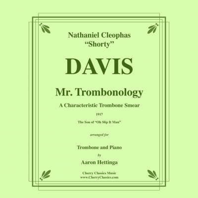 Mr. Trombonology (N.C. Davis) for Trombone and Piano