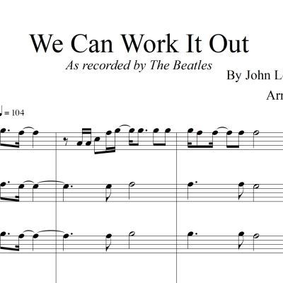 We Can Work It Out - The Beatles - for SATB Saxophone Quartet