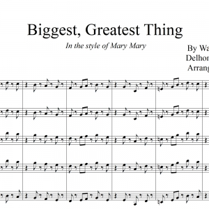 Biggest, Greatest Thing - Mary Mary - SSA Vocal Trio with Big Band