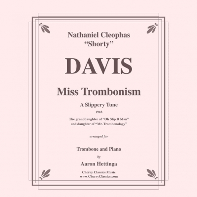 Miss Trombonism (N.C. Davis) for Trombone and Piano