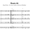 Route 66 - Head Chart for Jazz Combo (4 Horns and Rhythm Section)