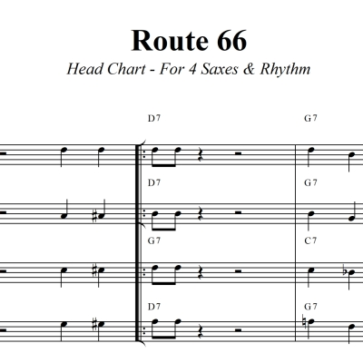 Route 66 - Head Chart for Saxophone Quartet and Rhythm Section