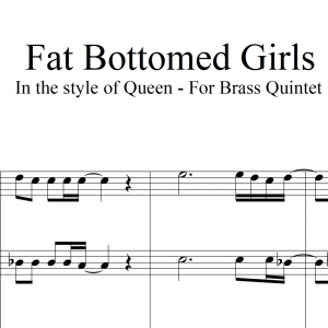 Fat Bottomed Girls - Queen - Brass Quintet
