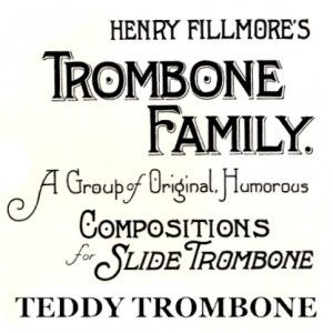 Teddy Trombone - Brass Quintet - NO LONGER AVAILABLE