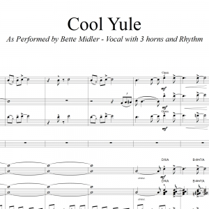 Cool Yule - Bette Midler Vocal (in D) with 3 Horns and Rhythm Section Accompaniment